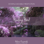 downloadable guided healing mediation