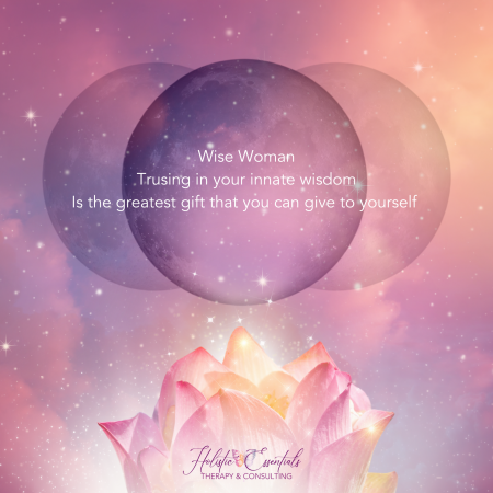 Wise Woman Trusing in your innate wisdom is the greatest gift that you can give to yourself